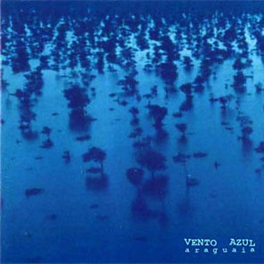 Vento Azul CD  Araguaia 1999