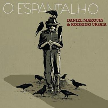Daniel Marques Rodrigo Ursuaia O espantalho