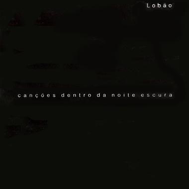2005-lobao-noite-escura-cd